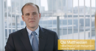 TMI Interview with Ole Matthiessen, Global Head of Cash Management, Deutsche Bank